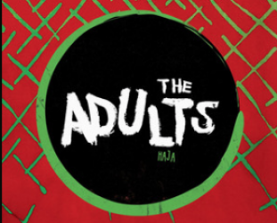 The Adults: Haja (Warners)