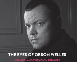 THE EYES OF ORSON WELLES, a doco by MARK COUSINS