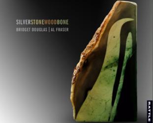 Bridget Douglas and Al Fraser: SilverStoneWoodBone (Rattle/bandcamp)
