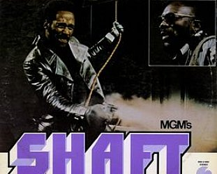 RECOMMENDED REISSUE: Isaac Hayes, Shaft