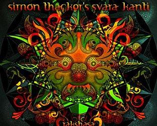 Simon Thacker's Svara-Kanti: Rakshasa (slapthemoon)