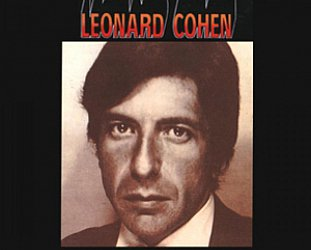 THE BARGAIN BUY: Leonard Cohen; Songs of Leonard Cohen