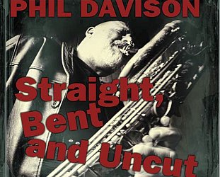 Phil Davison: Straight, Bent and Uncut (iTunes)