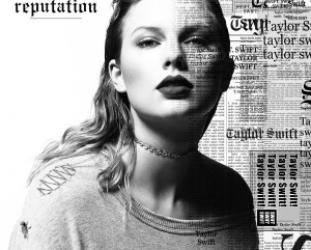 Taylor Swift: Reputation (Big Machine/Universal)