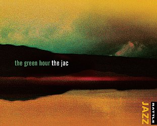 The Jac: The Green Hour (Rattle Jazz)