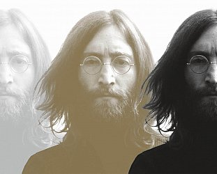 LENNON REMEMBERED, AND REMIXED (2020): Does he still shine on?