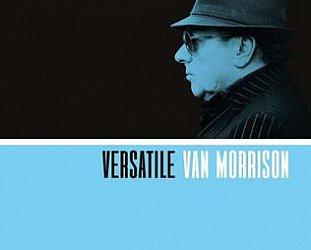 Van Morrison: Versatile (Caroline)