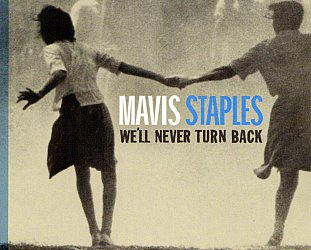 Mavis Staples; We'll Never Turn Back (2007)