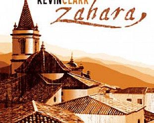 Kevin Clark: Zahara (KCM)