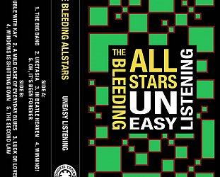 The Bleeding Allstars: Uneasy Listening (Thokei Tapes/bandcamp)