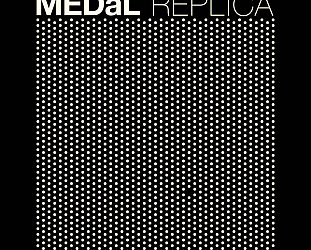 RECOMMENDED RECORD: MEDaL: Replica (DK Records/bandcamp)