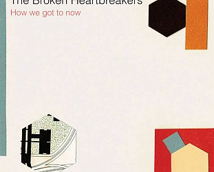 The Broken Heartbreakers: How We Got to Now (brokenheartbreakers.com)