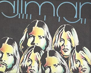DUANE AND GREGG ALLMAN, THEIR SHUFFLED-UP DEBUT RECONSIDERED (2019): Southern rock'n'soul brothers