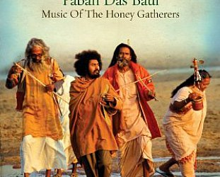 Paban Das Baul: Music of the Honey Gatherers (World Music Network/Southbound)