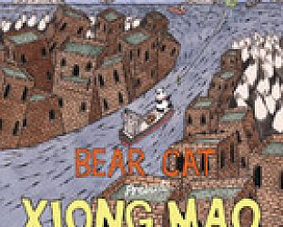 Bear Cat: Presents Xiong Mao (Bear Cat)