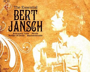 Bert Jansch: The Essential Bert Jansch (Union Square)