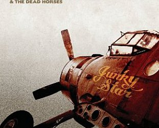 BEST OF ELSEWHERE 2010 Ryan Bingham and the Dead Horses: Junky Star (Lost Highway)