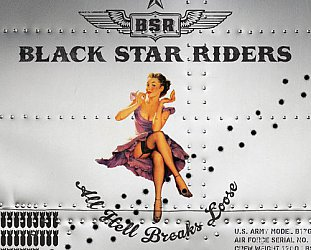 Black Star Riders: All Hell Breaks Loose (Nuclear Blast/Southbound)