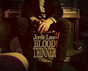 Jordie Lane: Blood Thinner (Vitamin)