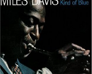 Miles Davis: Kind of Blue (1959)