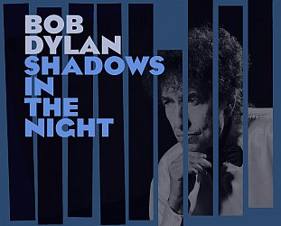 Bob Dylan: Shadows in the Night (Sony)