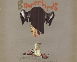 Bowerbirds: Hymns for a Dark Horse (Rhythmethod)