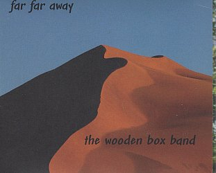 The Wooden Box Band: Far Far Away (woodenboxbandmusic.com)