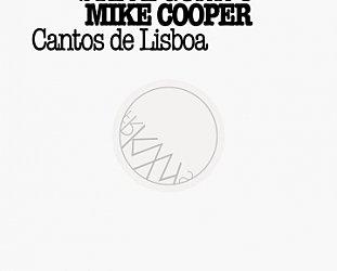 Steve Gunn and Mike Cooper: Cantos de Lisboa (FRKWYS)