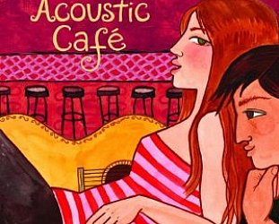 Various Artists: Acoustic Cafe (Putumayo)