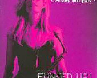 Candy Dulfer: Funked Up Chilled Out (Heads Up/Elite)