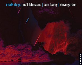 Johnstone/Leamy/Garden: Chalk Dogs (Rattle/digital outlets)
