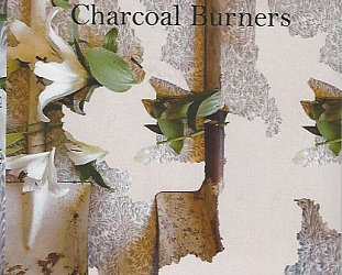 Charcoal Burners: Charcoal Burners (Charcoal Records)