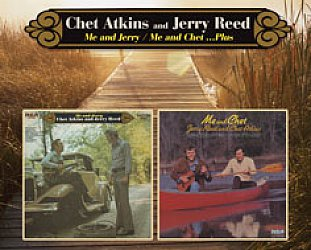 Chet Atkins and Jerry Reed: Me and Jerry, Me and Chet (Raven/EMI)