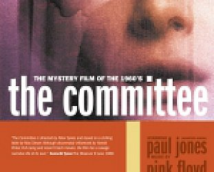 THE COMMITTEE, a film by PETER SYKES, 1968 (DV1/Southbound DVD)