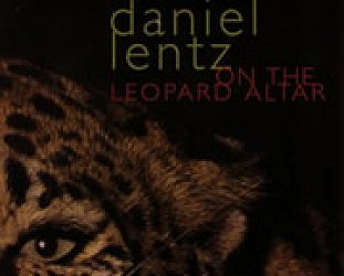 Daniel Lentz: On the Leopard Altar (1984)
