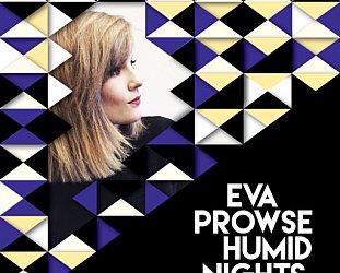 Eva Prowse: Humid Nights (evaprowse.co.nz/Aeroplane)