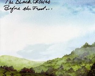 BEST OF ELSEWHERE 2009 The Black Crowes: Before the Frost . . . Until the Freeze (Silver Arrow)