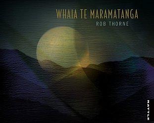 Rob Thorne: Whaia te Maramatanga (Rattle)