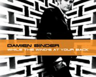 Damien Binder: While the Wind's At Your Back (Binder)
