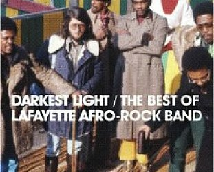 The Lafayette Afro-Rock Band: Darkest Light, The Best of (Strut)