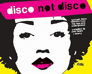 RECOMMENDED REISSUE: Various Artists: Disco Not Disco (Strut vinyl)