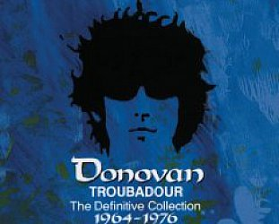 Donovan: Troubadour; The Definitive Collection 1964-76 (1998 compilation)