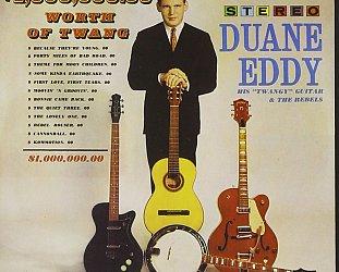 THE BARGAIN BUY: Duane Eddy; $1,000,000.00 Worth of Twang