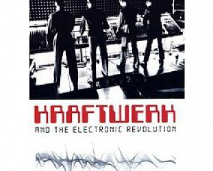 BEST OF ELSEWHERE DVDs 2008 Kraftwerk and the Electronic Revolution (DVD)
