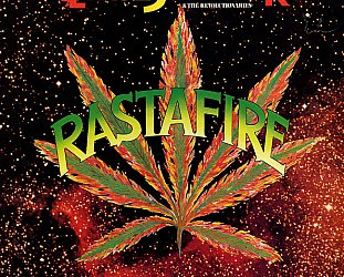 ERROL SCORCHER AND THE REVOLUTIONARIES: RASTAFIRE, CONSIDERED (1978): A long life after his death