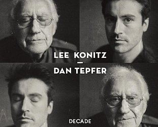 Lee Konitz and Dan Tepfer: Decade (usual digital outlets)