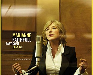 Marianne Faithfull: Easy Come Easy Go (Naive)