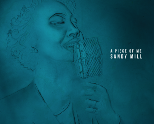 Sandy Mill: A Piece of Me (She's Boss)