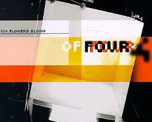 GANG OF FOUR, A 100 FLOWERS BLOOM: Would you like politics with that?