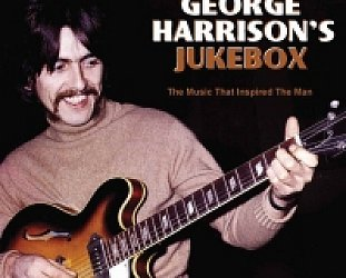 Various Artists: George Harrison's Jukebox (Chrome Dreams/Triton)